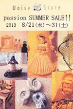 passion SUMMER SALE!!2013.8/21(水)〜31(土)