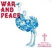 War&Peace 最後に笑うものが一番良く笑う