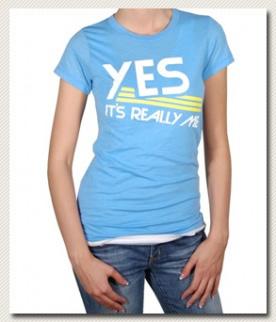 Local Celebrityローカルセレブリティ レディースTシャツ Yes Its Really Me T-shirt ライトブルー