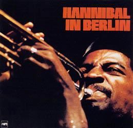 Hannibal In Berlin / Hannibal Marvin Peterson