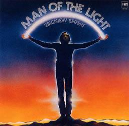 Man Of The Light / Zbigniew Zeifert