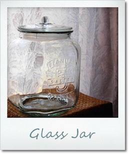 ガラスのジャー