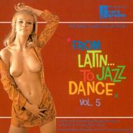 From Latin...to Jazz Dance Vol.5