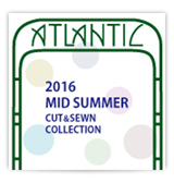 2016 MID SUMMER COLLECTION