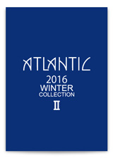2016 WINTER COLLECTION Ⅱ
