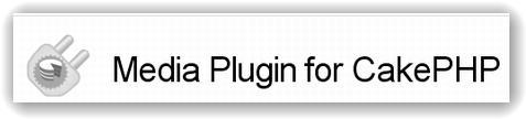 Media Plugin for CakePHP