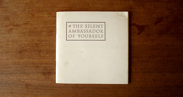 THE SILENT AMBASSADOR OF YOURSELF
