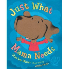 Just What Mama Needs