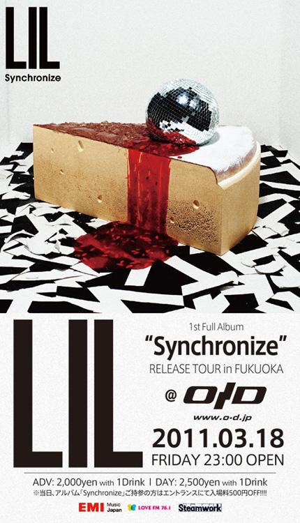 LIL『Synchronize』RELEASE TOUR in FUKUOKA