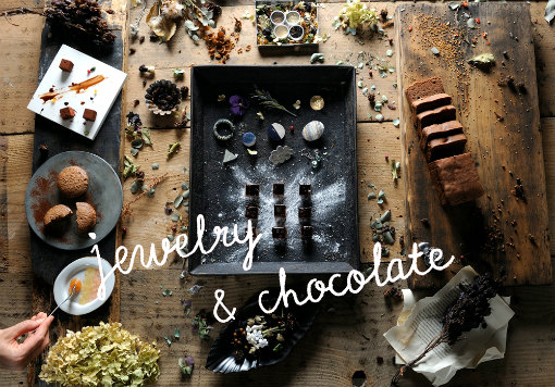 jewelry & chocolate @ キャトルエピス静岡店