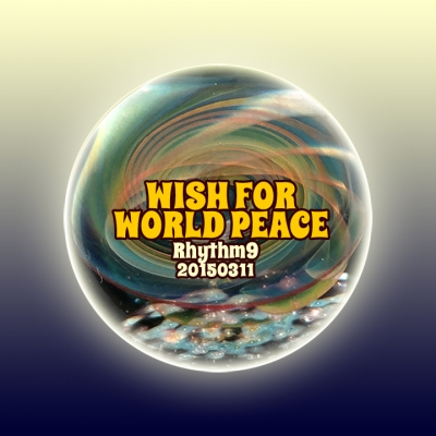 WISH FOR WORLD PEACE
