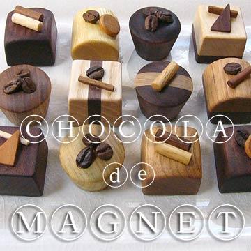 チョコ雑貨「ショコラdeマグネット」