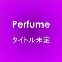 Perfume 画像 DVD Perfume Second Tour 2009 直角二等辺三角形TOUR 予約