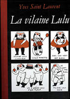 La vilaine LulYves Saint Lauren