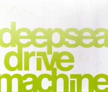 deepsea drive machine