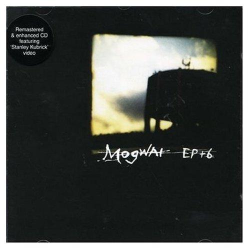 EP+6 / mogwai