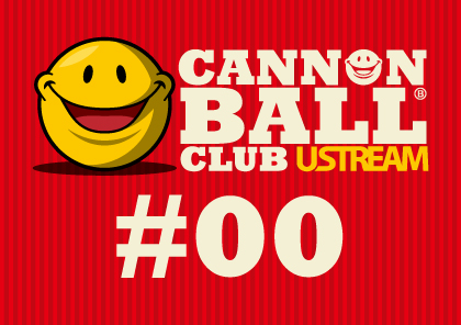 CANNON_BALL_CLUB_USTREAM_00.jpg