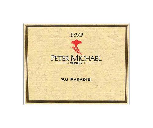 Peter Michael Cabernet Sauvignon Au Paradis 2012