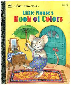 リトルマウスの色の本|リトルゴールデンブック表紙