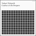 Coaltar of the Deepers/Yukari Telepath