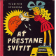 AT PRESTANE SVITIT[1960]