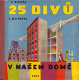 25 DIVU V NASEM DOME[1961]