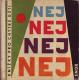 NEJ NEJ NEJ[1959]