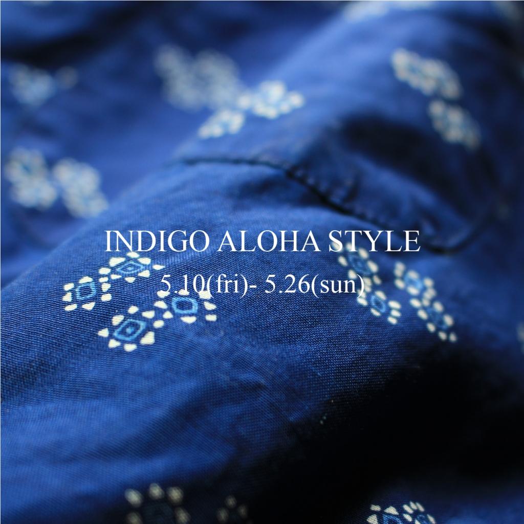 INDIGO ALOHA STYLE