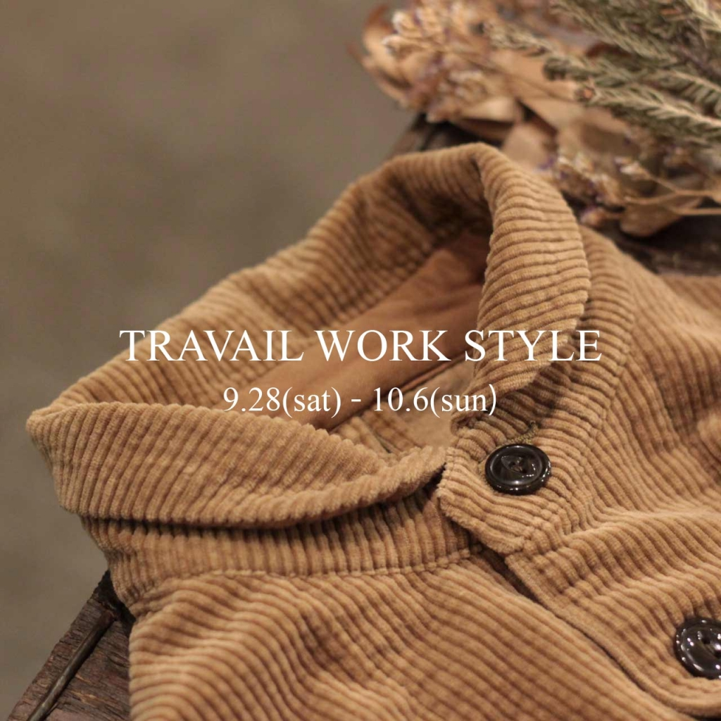 TRAVAIL WORK STYLE