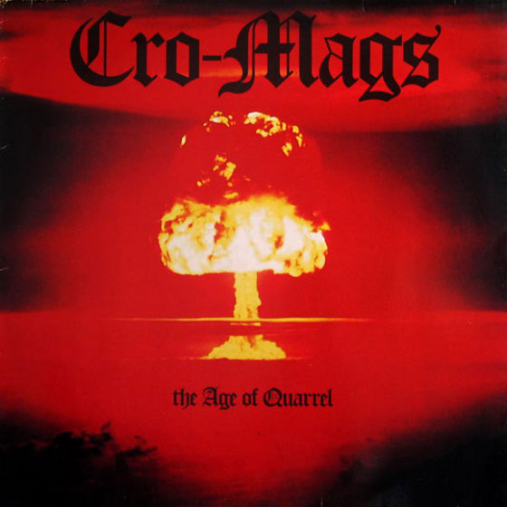 Cro-Mags - Age of Quarrel