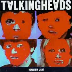 『Remain in Light』Talking Heads