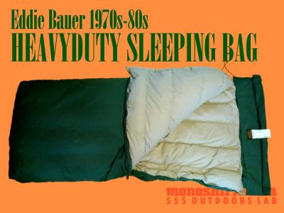 モノシリ沼 555nat.com monoshirinuma 1970-1980s アウトドア温故知新 Made in USA Eddie Bauer HEAVYDUTY SLEEPING BAG(1)