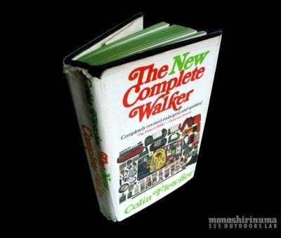 モノシリ沼 555nat.com monoshirinuma 1970-1980s アウトドア温故知新 Made in U.S.A. The New Complete Walker アウトドアのバイブル コリンフレッチャー (1)
