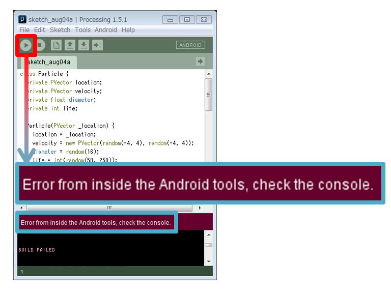 Error from inside the Android tools, check the console