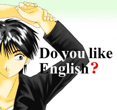 Do you like English?
