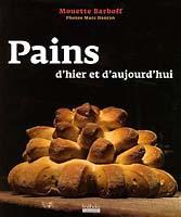 PAINS DHIER ET DAUJOURDHUI