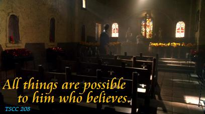All things are possible to him who believes