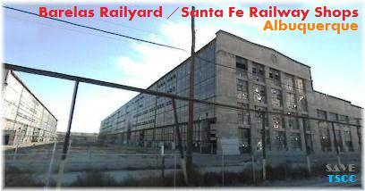 Barelas Barelas Railyard Santa Fe Railway Shops Albuquerque