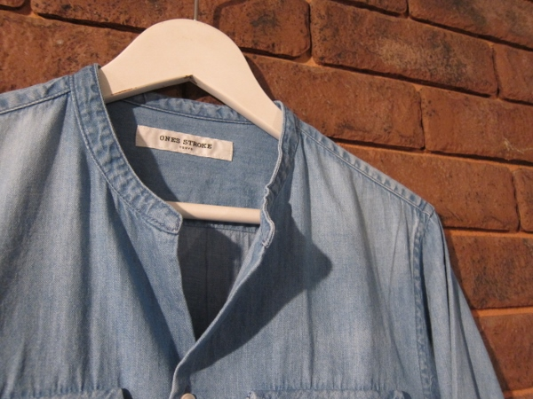 ONES STROKE ワンズストローク No Collar Chambray  Shirt 2.jpg