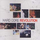 HARD CORE REVOLUTION