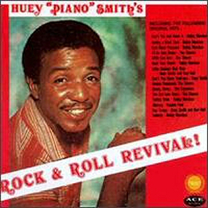 Huey Piano Smith Rock'n Roll Revival