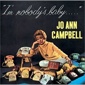 Jo Ann Campbell - Im Nobodys Baby