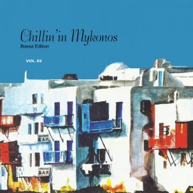 VA - Chillin in Mykonos, Vol. 2