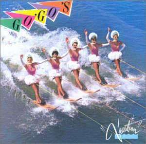 The Go-Gos - Vacation
