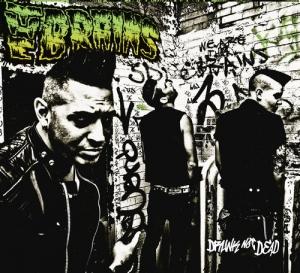 The Brains - Drunk Not Dead (2011)