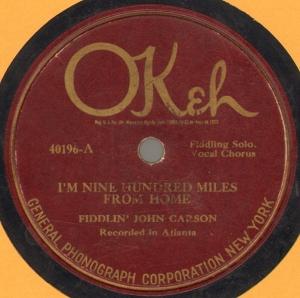 Fiddlin John Carson - Im Nine Hundred Miles From Home