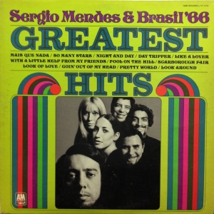 Sergio Mendes And Brasil '66- Greatest Hits