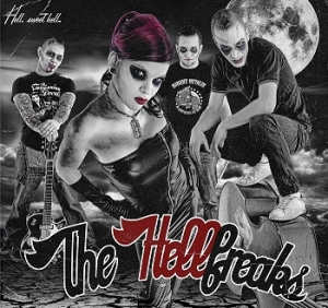 The Hellfreaks - Hell, Sweet Hell