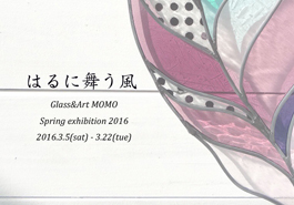 Glass & Art MOMO,TOKYO FANTASTIC OMOTESANDO Gallary Space