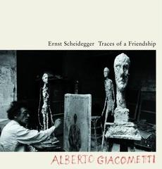 Traces of a Friendship: Alberto Giacometti (Paperback)